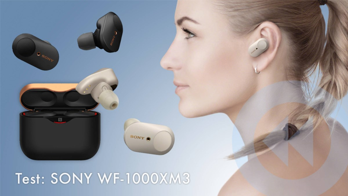 Test Sony True Wireless InEars WF-1000XM3 – Luxuriöse AirPods-Alternative inkl. Geräuschunterdrückung